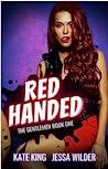 Red Handed: An En...