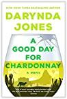 A Good Day for Chardonnay (Sunshine Vicram, #2)