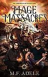 Mage Massacres (The Chronicles of Sloane King, #5)