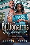 The Billionaires Baby Arrangement: BWWM, Arranged Pregnancy, Billionaire Romance
