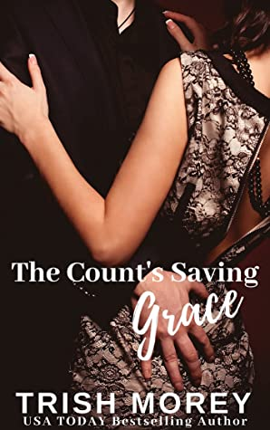 The Count's Saving Grace by Trish Morey
