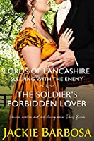 Sleeping with the Enemy: The Soldier's Forbidden Lover (Lords of Lancashire #4)