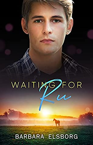 Waiting for Ru (Unfinished Business #4)