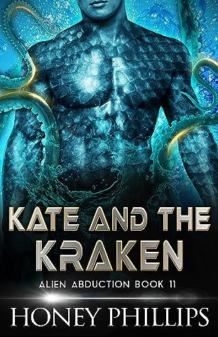 Kate and the Kraken by Honey Phillips