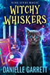 Witchy Whiskers (Nine Lives Magic, #1)