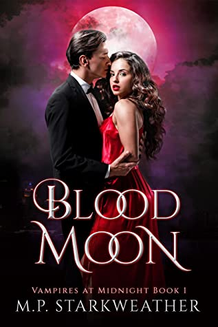 Blood Moon by M.P. Starkweather