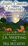 Lights, Camera, Fireworks (Tipperary Carriage Company Mystery #9)