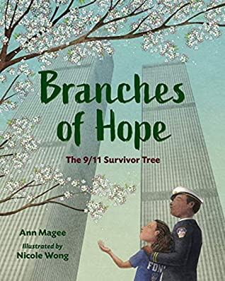 Branches of Hope: The 9/11 Survivor Tree