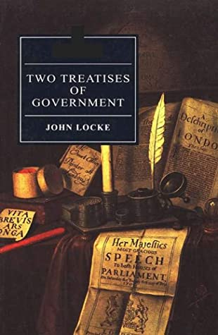 Two Treatises Of Government (Illustrated)