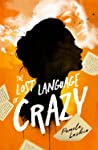 The Lost Language of Crazy