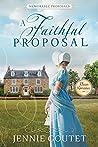 A Faithful Proposal (Memorable Proposals #2)
