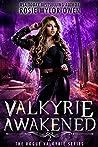 Valkyrie Awakened: A Paranormal Vampire Romance (The Rogue Valkyrie Series Book 2)