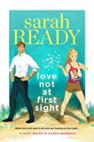 Love Not at First Sight (A Soul Mates in Romeo Romance #2)