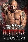 Protective (Houston Defiance MC, #5)
