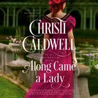 Along Came a Lady (All the Duke's Sins, #1)