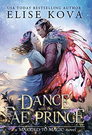 A Dance with the Fae Prince (Married to Magic, #2)