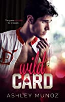 Wild Card (Rake Forge University, #1)