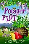 Potager Plot (A Backyard Farming Series, #5)