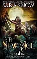 The New Age (Bloodmoon Wars, #5)