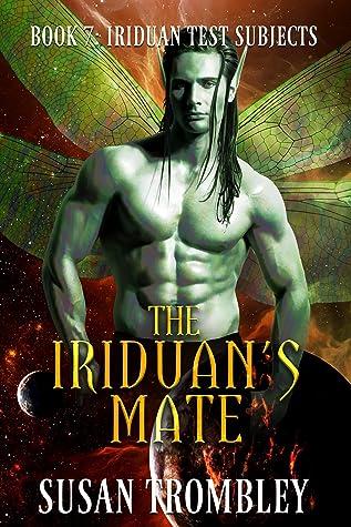 The Iriduan's Mate (Iriduan Test Subjects #7)