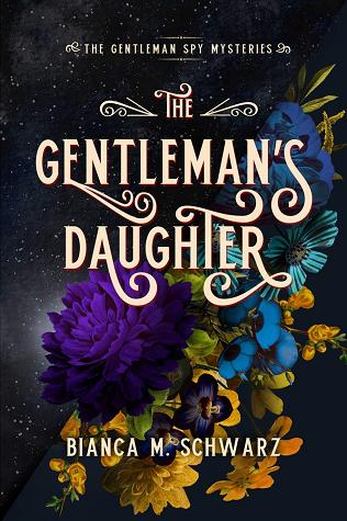 The Gentleman's Daughter (The Gentleman Spy Mysteries, #2)