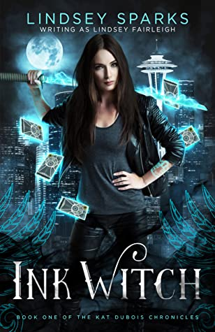 Ink Witch (Kat Dubois Chronicles, #1)