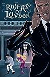 Rivers of London: Monday, Monday #3
