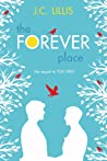 The Forever Place: A Novel (Summerhill Supers, #2)
