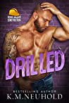 Drilled (Four Bears Construction #7)