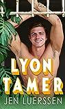 Lyon Tamer: Nerdy Romcom Adventure