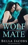 Wolf Mate: A dark mafia shifter romance (Wolves of New York Book 4)