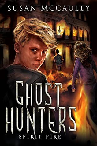 Spirit Fire (Ghost Hunters, #3)