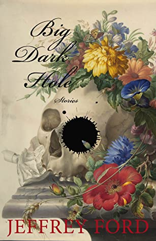 Big Dark Hole: And Other Stories