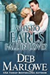 Why Do Earls Fall in Love? (A Series of Unconventional Courtships, #5)