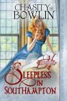 Sleepless in Southampton by Chasity Bowlin