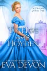 To Have and To Hoyden (The Hoydens of Hyde Park, #1)