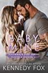 Baby Mine (Hunter & Lennon, #1; Roommate Duet, #1)