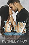 Truly Yours (Mason & Sophie, #2; Roommate Duet, #4)