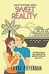 Sweet Reality (Reality Star, #2)
