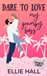 Dare to Love My Grumpy Boss (Forever Marriage Match, #1)