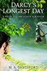 Darcy's Longest Day: A Pride and Prejudice Variation