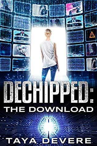 Dechipped: The Download: