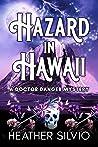 Hazard in Hawaii