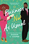 Business Not as Usual by Sharon C. Cooper
