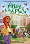 Anne of West Philly: A Modern Graphic Retelling of Anne of Green Gables