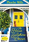 The House on Sunshine Corner (The Sunshine Corner #1)