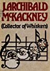 J. Archibald McKackney (Collector of Whiskers) by Ralph Delahaye Paine