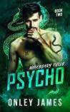 Psycho (Necessary Evils, #2)