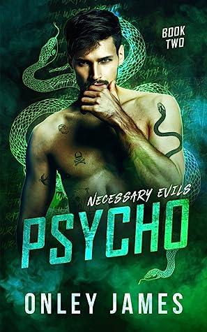 Psycho (Necessary Evils #2)