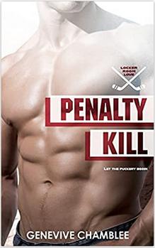 Penalty Kill (Locker Room Love, #4)